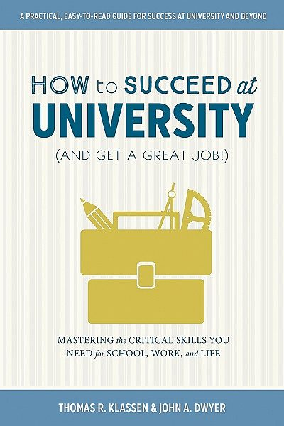 cover of book, How to Succeed in Univeristy with briefcase